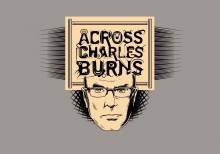 Across Charles Burns